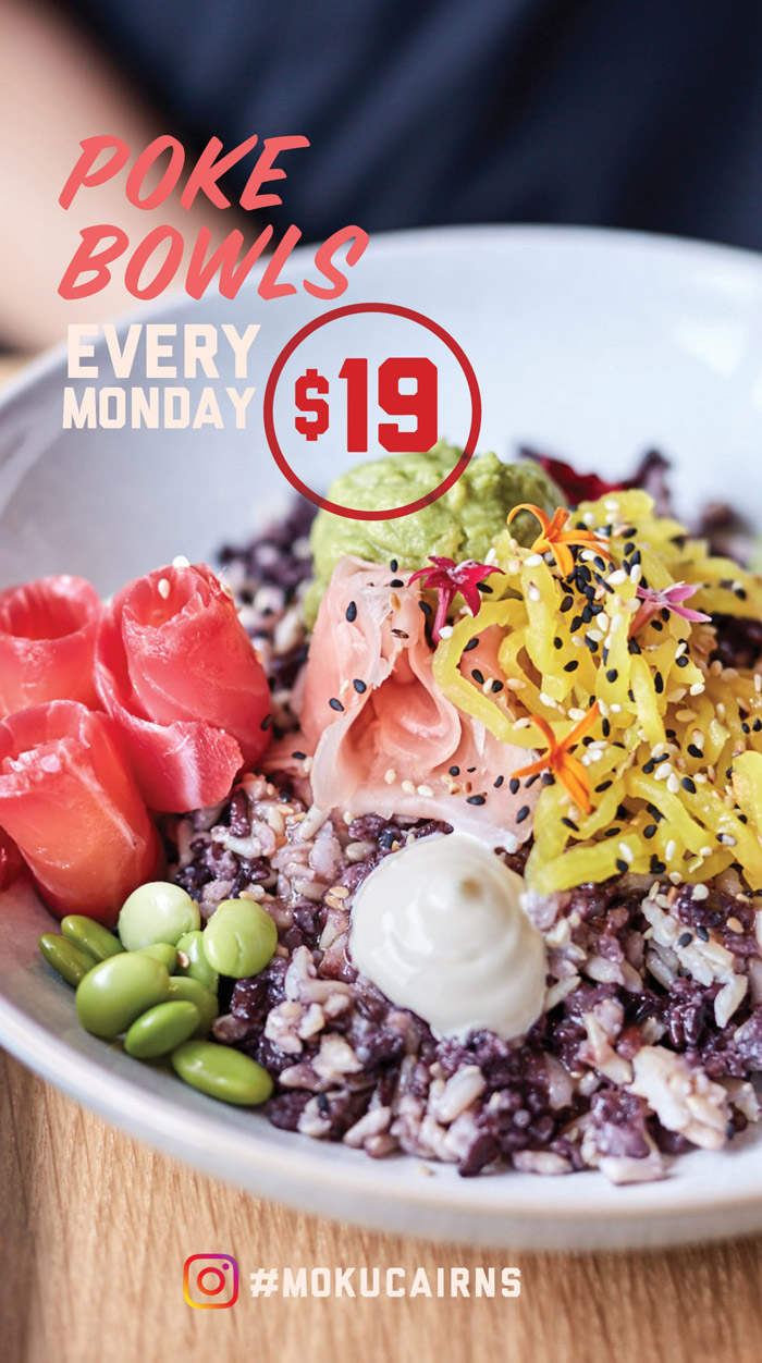 moku bar and grill weekly specials monday poke bowl novotel cairns