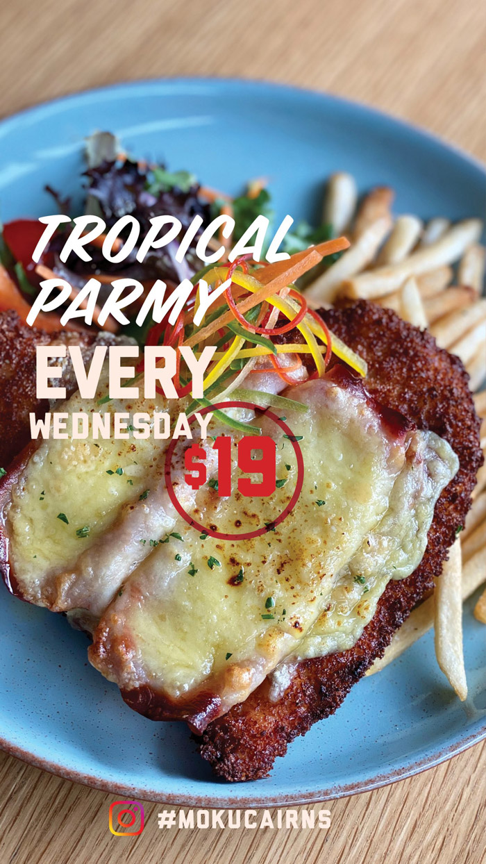 moku bar and grill weekly specials wednesday tropical parmy novotel cairns